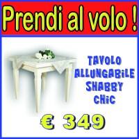 Tavolo Quadrato Allungabile Shabby Chic.Occasioni Prendi Al Volo Tavolo Quadrato Allungabile Shabby Chic